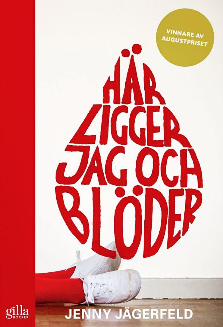 Här ligger jag och blöder, Jenny jägerfeldt. bra klassiska barnböcker