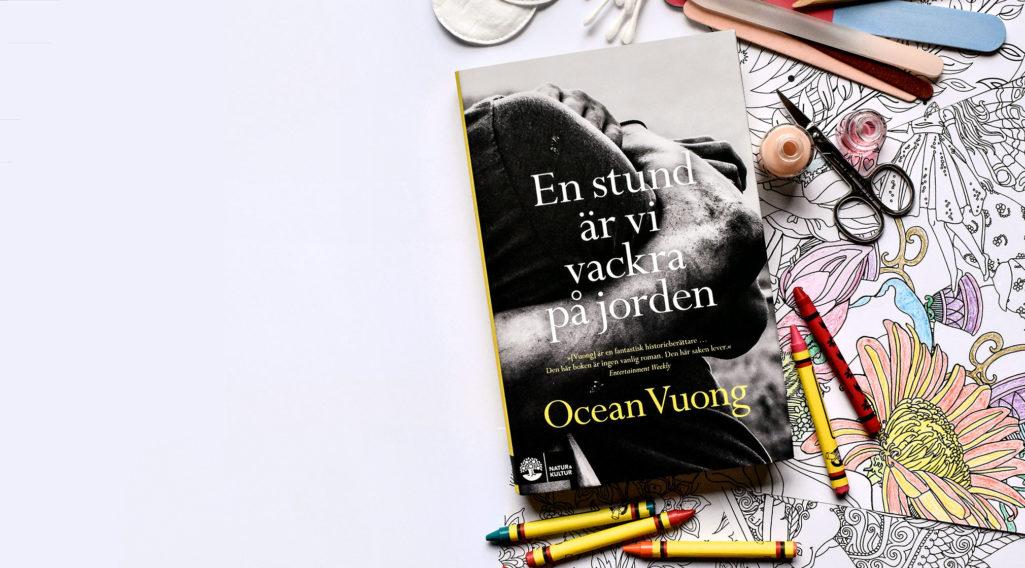 Ocean Voung – en stund är vi vackra på jorden.