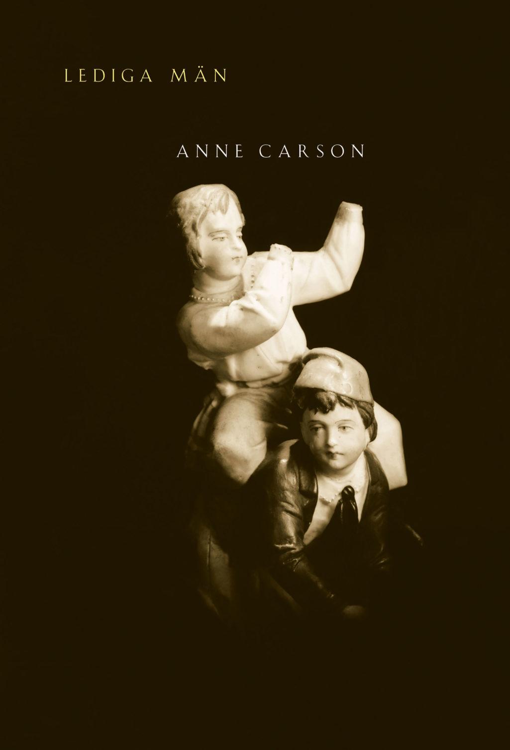 boktips-rescension-lediga-man-anne-carson-omslag-2