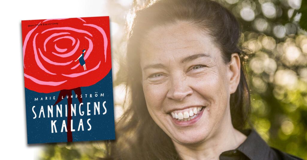 Marie Lundström och hennes debut Sanningens kalas