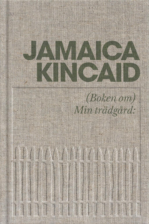 jamaicakincaid-bokenommintradgard-front