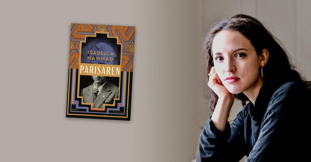 Isabella Hammad och debutboken Parisaren