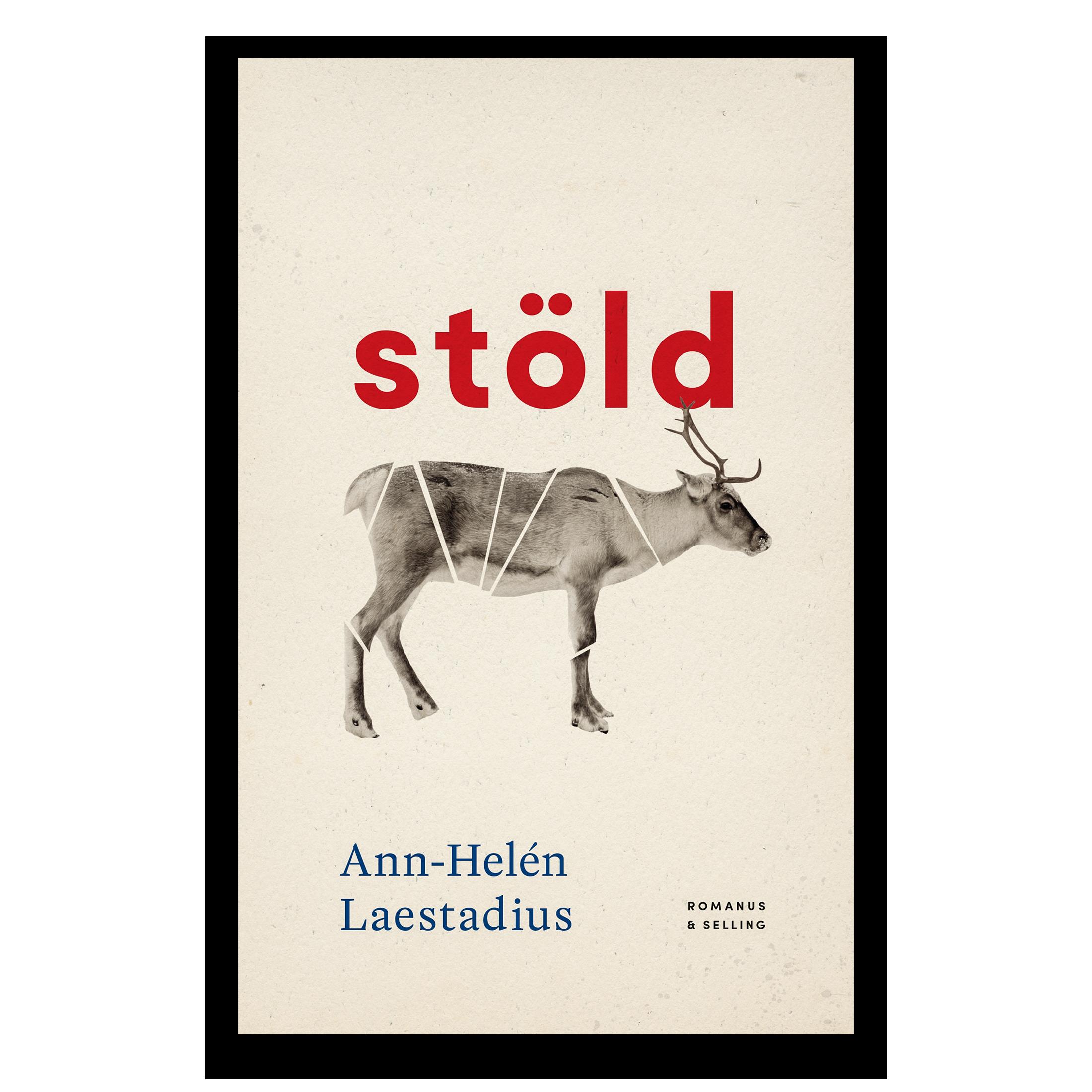 Ann-Helene Laestadius nya bok Stöld.