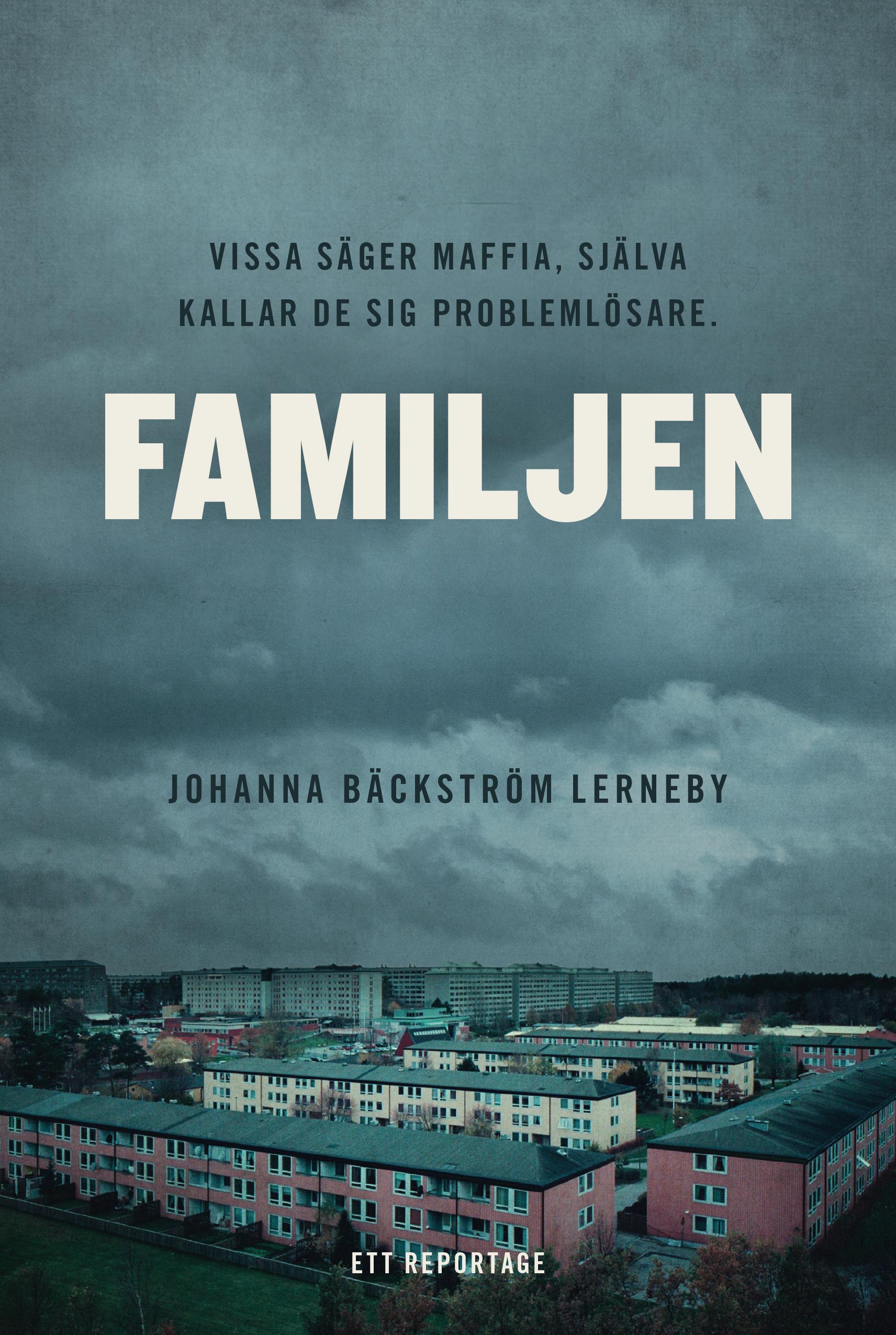Johanna Bäckström Lernebys Familjen.