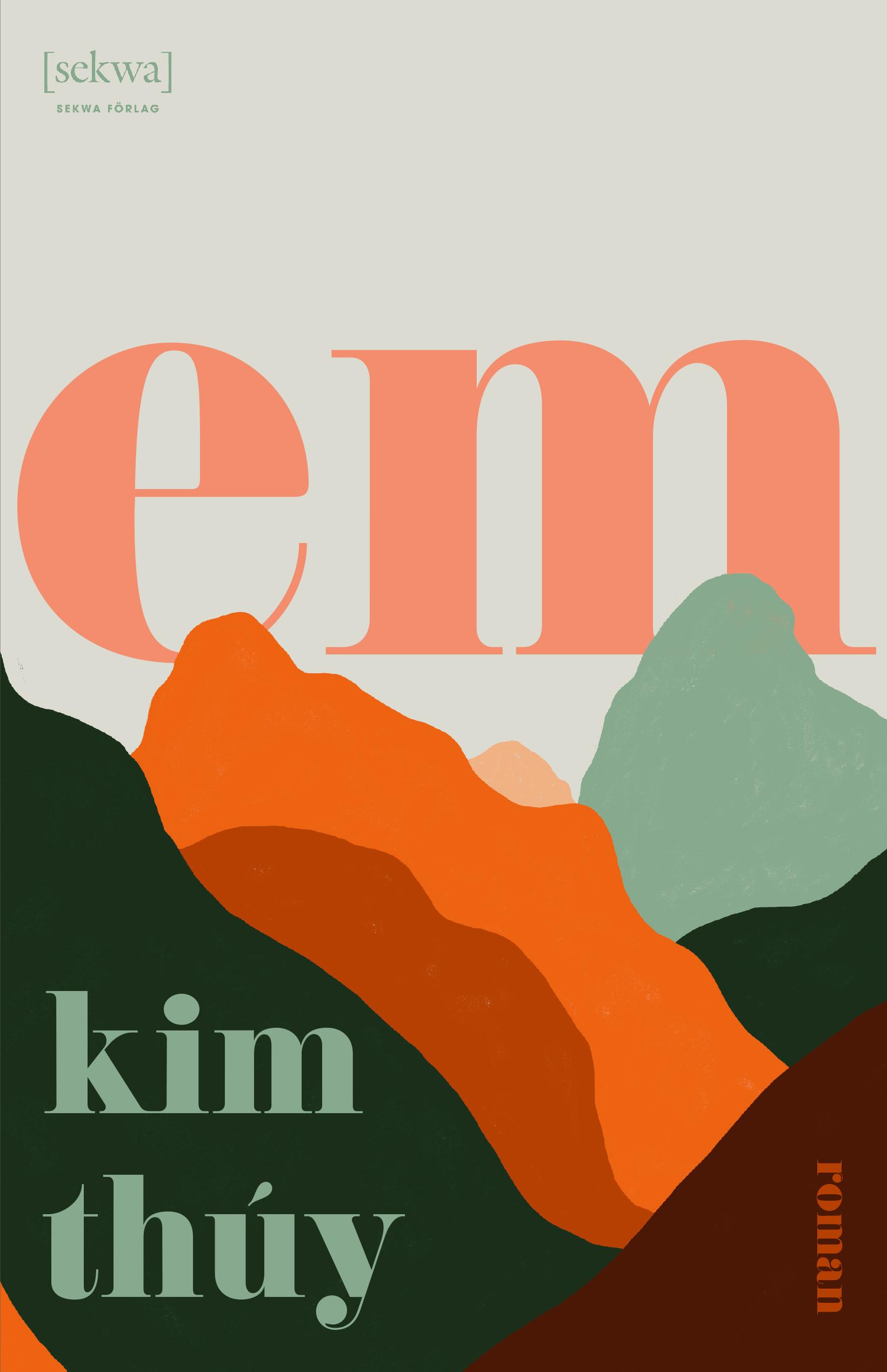 Em av Kim Thúy