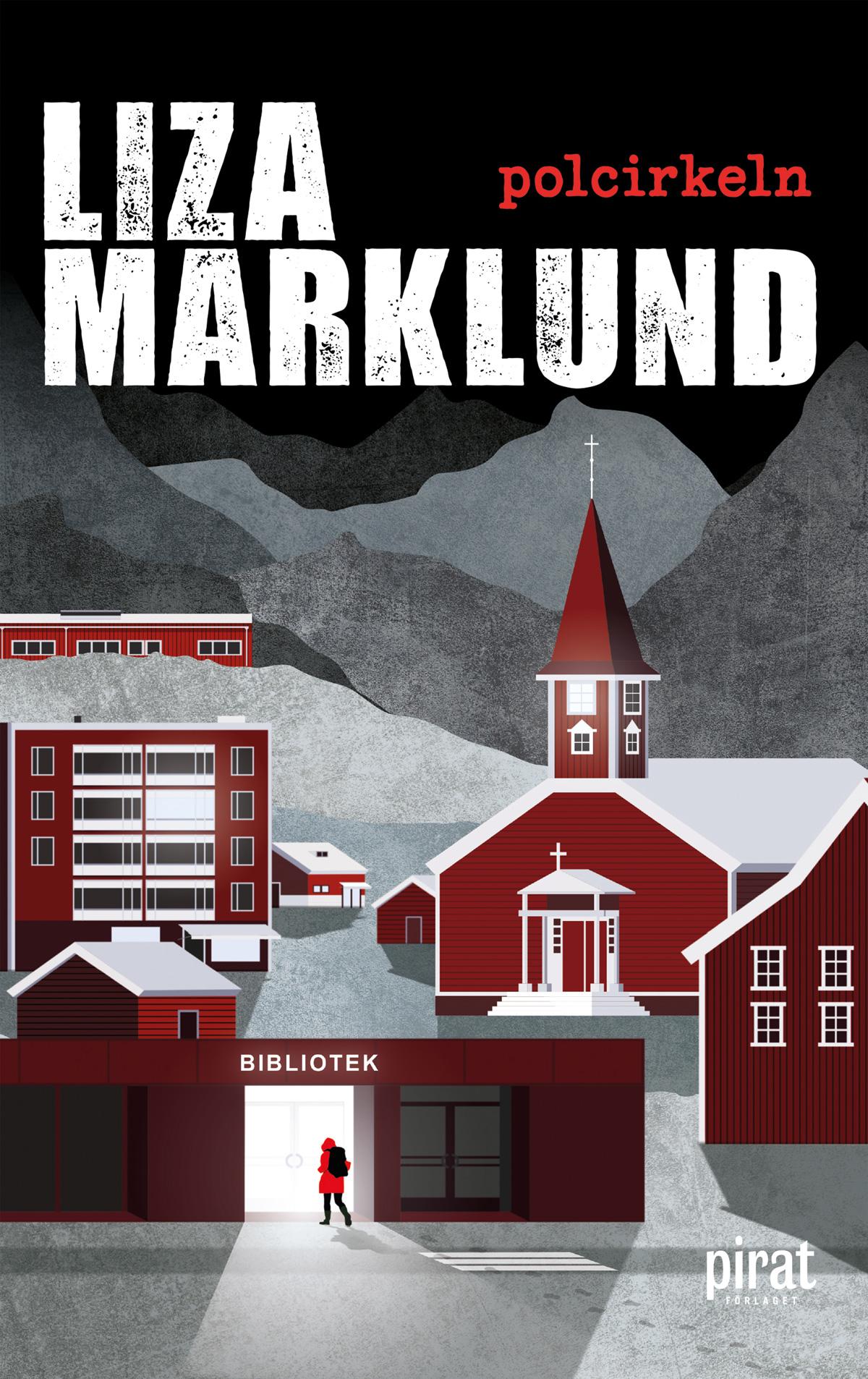 Liza Marklund Polcirkeln