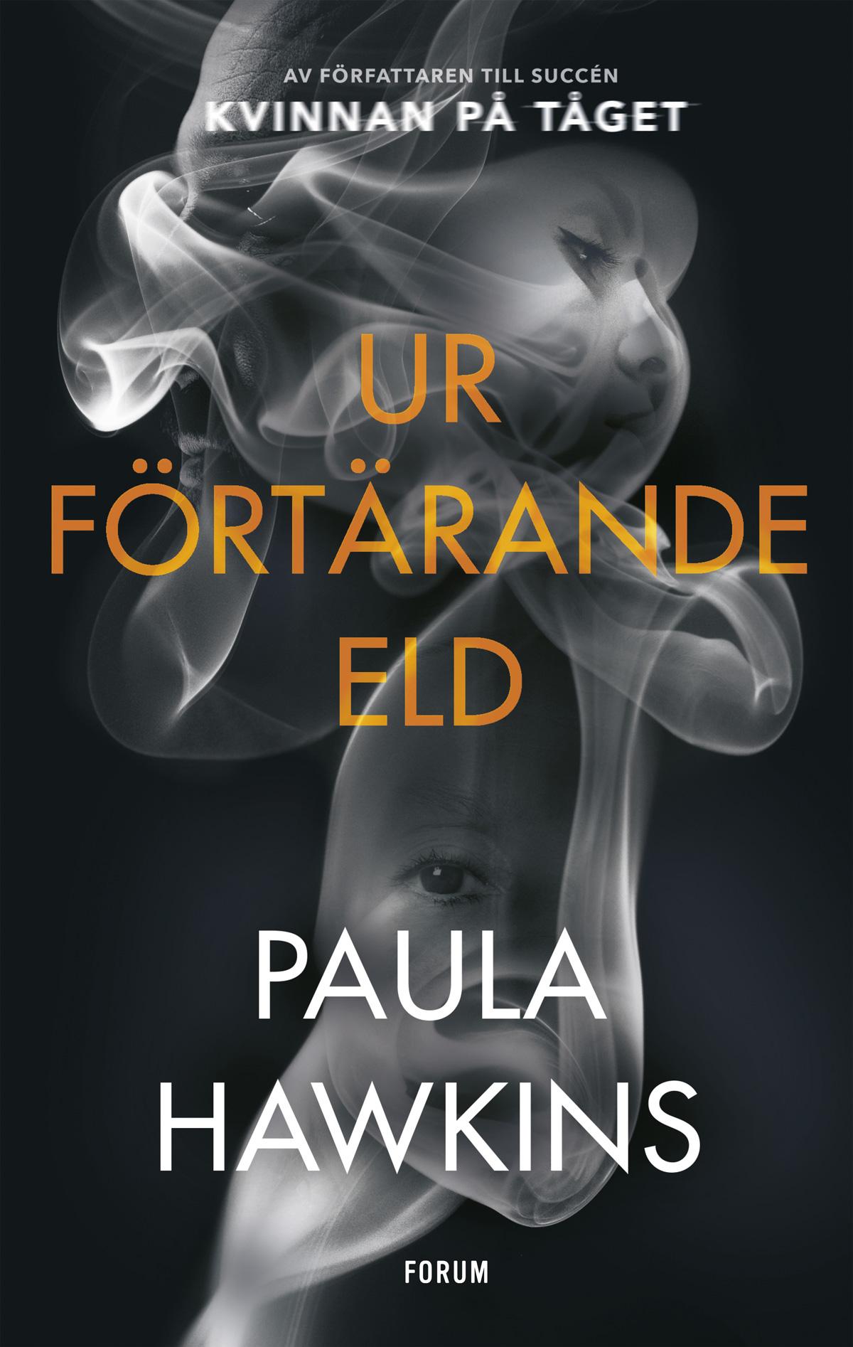 Ur Förtärande eld av Paula Hawkins