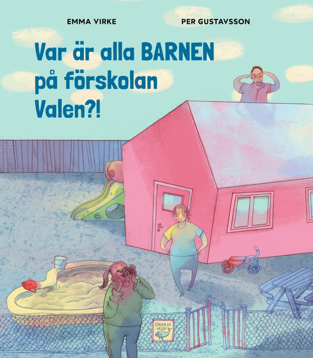 var-ar-alla-barnen-pa-forskolan-valen-hogupplost-omslag